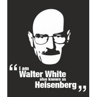 I am Walter White also known as Heisenberg - Я Уолтер Уайт также известный как Гейзенберг