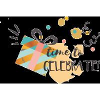 Время отпраздновать - Time to celebrate!